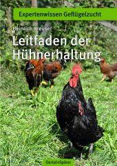 Leitfaden der Hühnerhaltung - Bild 1