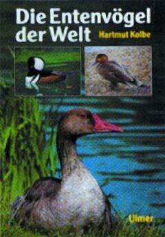 Die Entenvögel der Welt - Bild 1