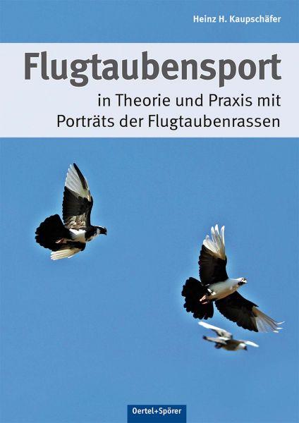 Flugtaubensport in Theorie und Praxis